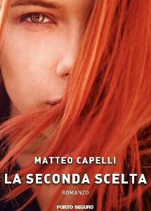 La seconda scelta di Matteo Capelli